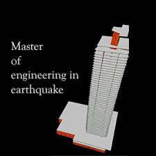 Master of Engineering in Earthquake