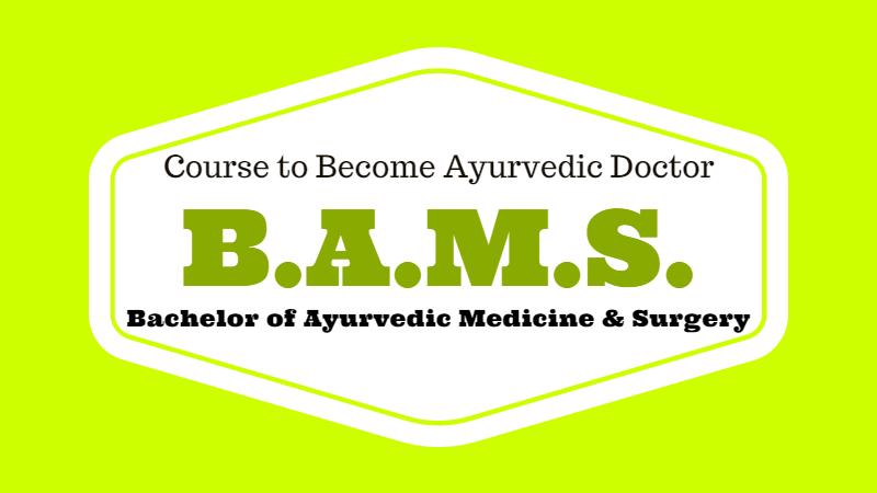 Bachelor of Ayurvedic Medicine and Surgery